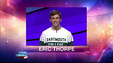 [Jeopardy! 2018 College Championship - Eric Thorpe]