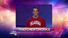 [Jeopardy! 2018 College Championship - Thatcher Chonka]