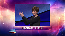 [Jeopardy! 2018 College Championship - Hannah Sage]