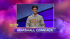 [Jeopardy! 2020 College Championship - Marshall Comeaux]