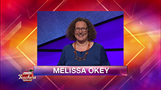 [Jeopardy! 2019 Teachers Tournament - Melissa Okey]