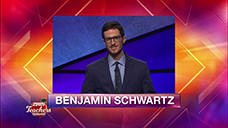 [Jeopardy! 2019 Teachers Tournament - Benjamin Schwartz]