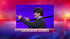 [Jeopardy! 2019 Teen Tournament - Jackson Jones]